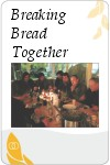 Breaking_Bread_Together