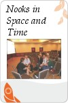 Nooks_in_Space_and_Time